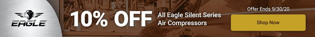 Eagle - 10% Off All Silent Series Compressors