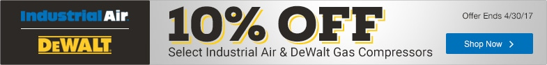 (3) DeWalt / Industrial Air - 10% Off Select Gas