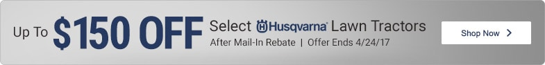 (1) Husqvarna - MIR Up To $150 Off Select Lawn Tractors