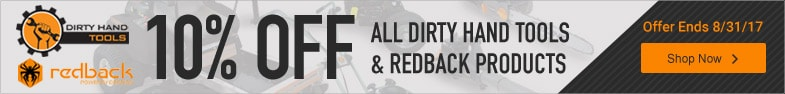 (1) Dirty Hand Tools & Redback - 10% Off Dirty Hand Tools & Redback Products